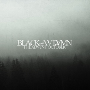 Black Autumn - The Advent October - Cover