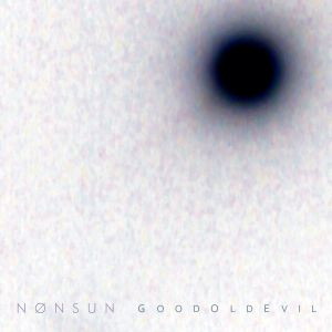 Nonsun - Good Old Evil - Cover