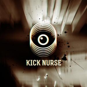 kick nurse